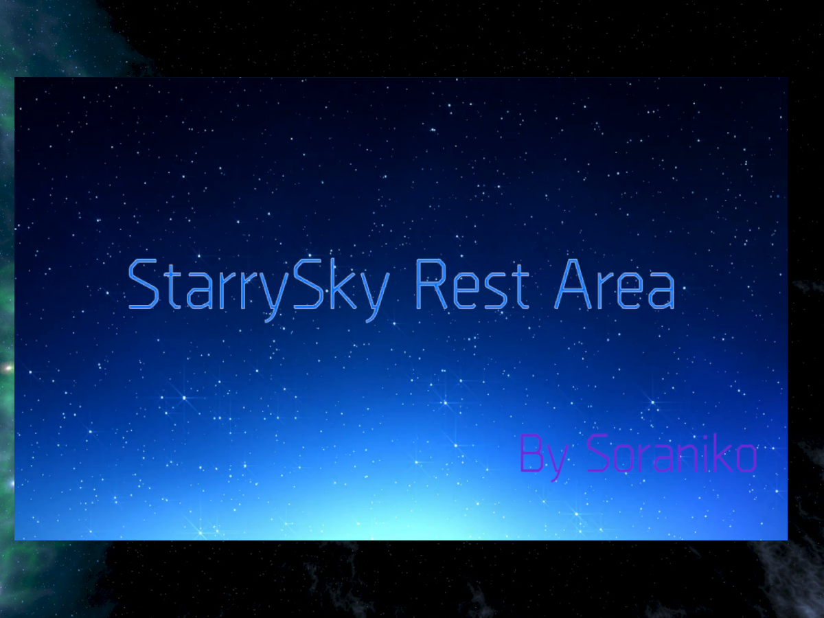 [Beta]StarrySky Rest Area V0.14