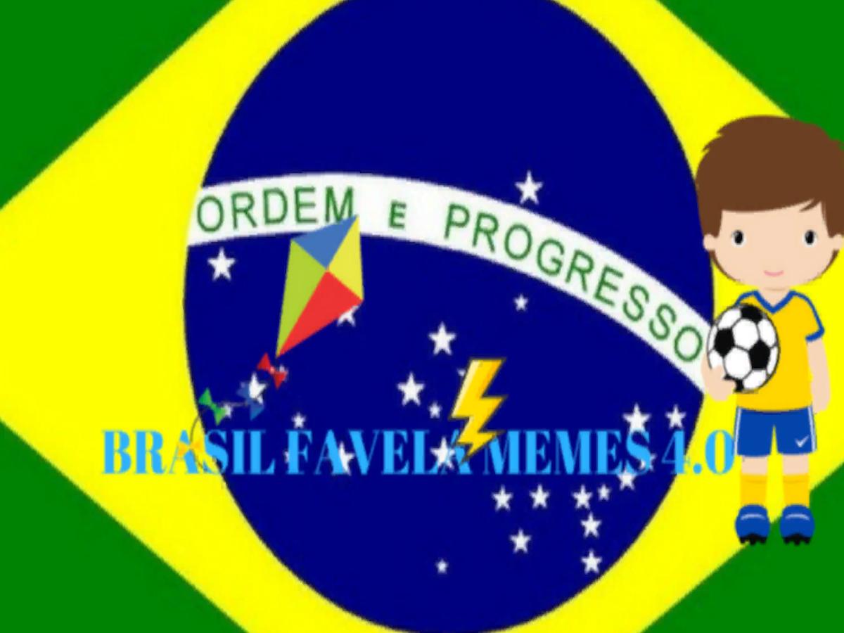 Brasil Favela Memes 4.0