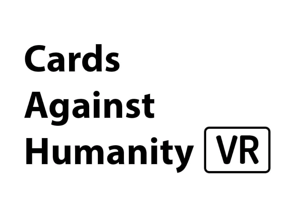Cards Against Humanity VR