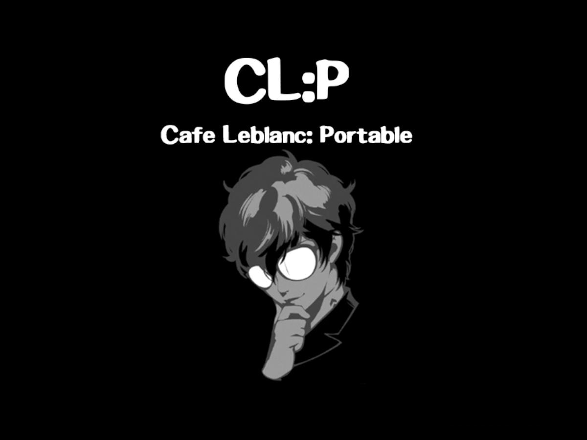 Cafe Leblanc:Portable