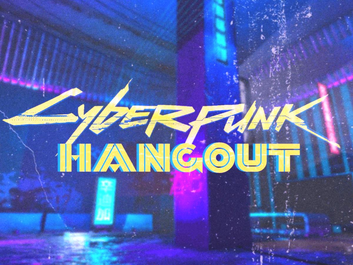 Cyberpunk Hangout ◕ (V2․3)