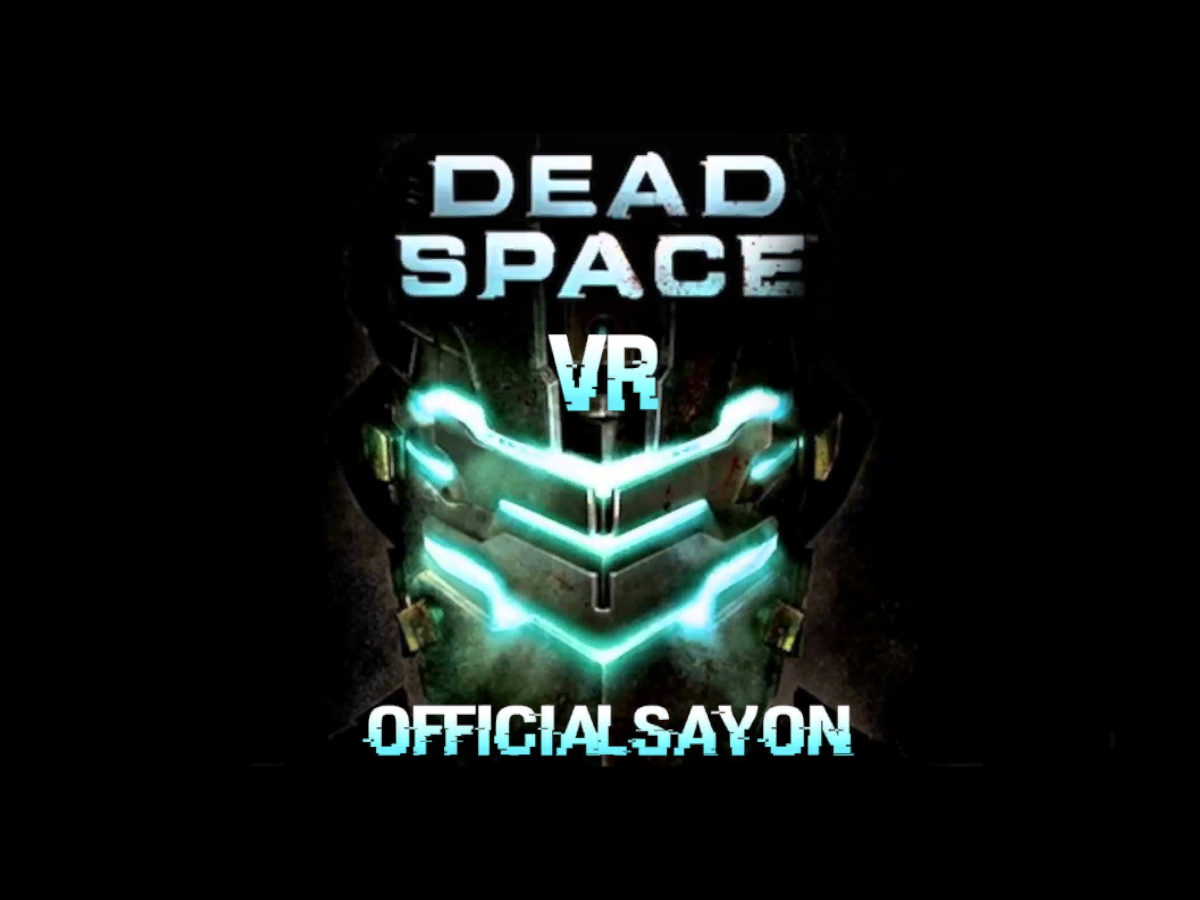 Dead Space VR