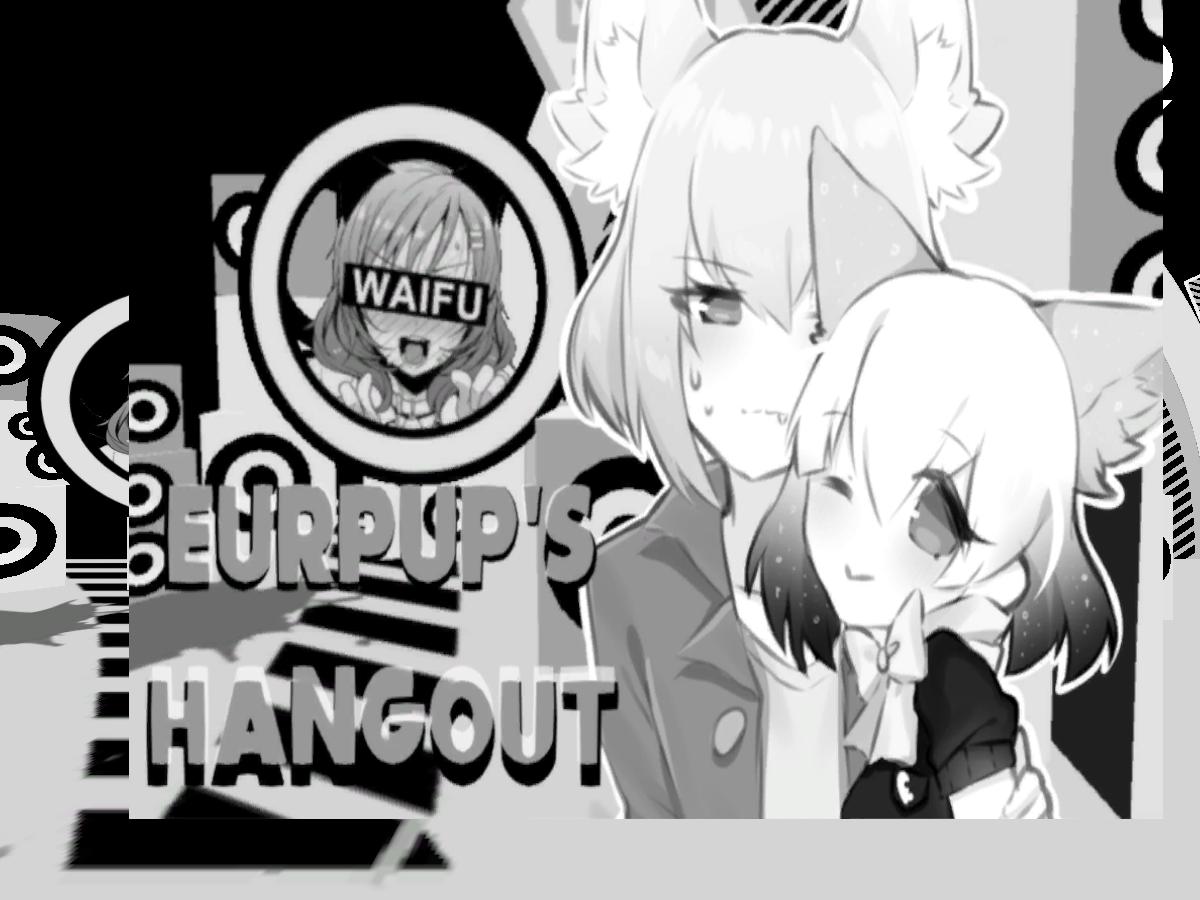 Eurpup's Hangout