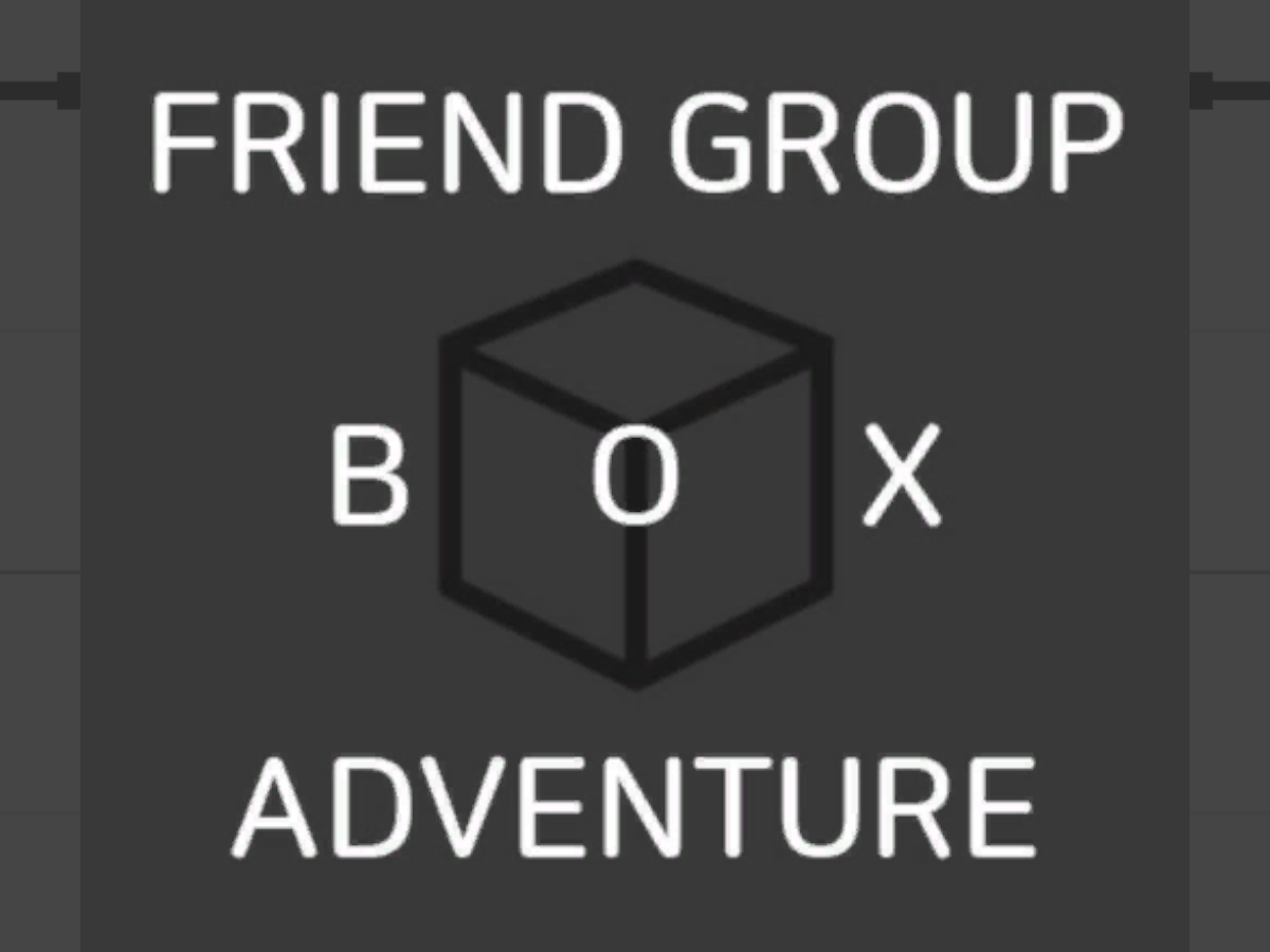 FRIEND GROUP BOX ADVENTURE