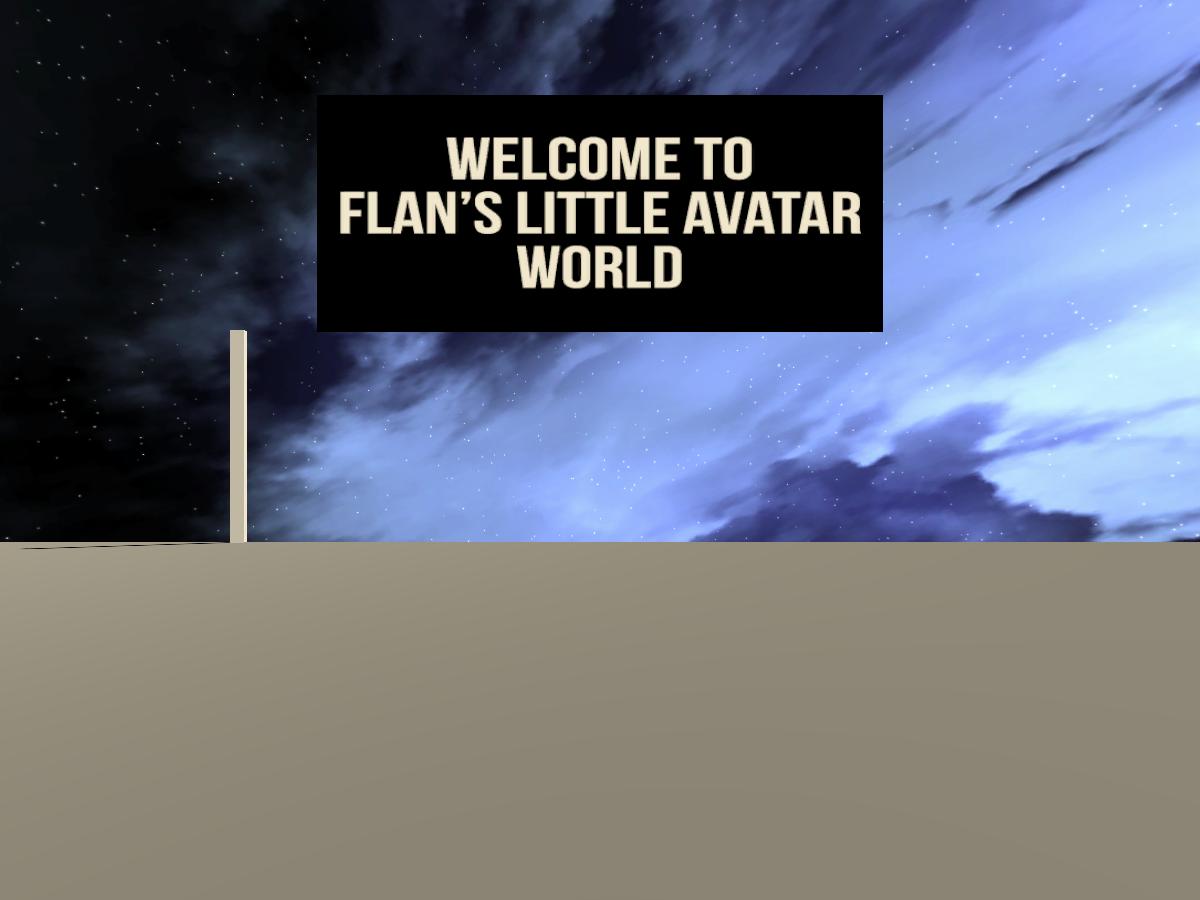 Flan's Little Avatar World