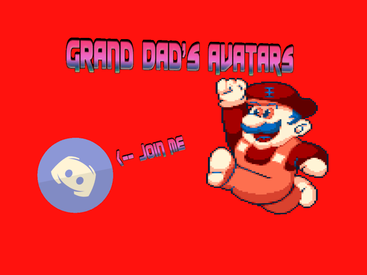 Grand Dad's New Avatars