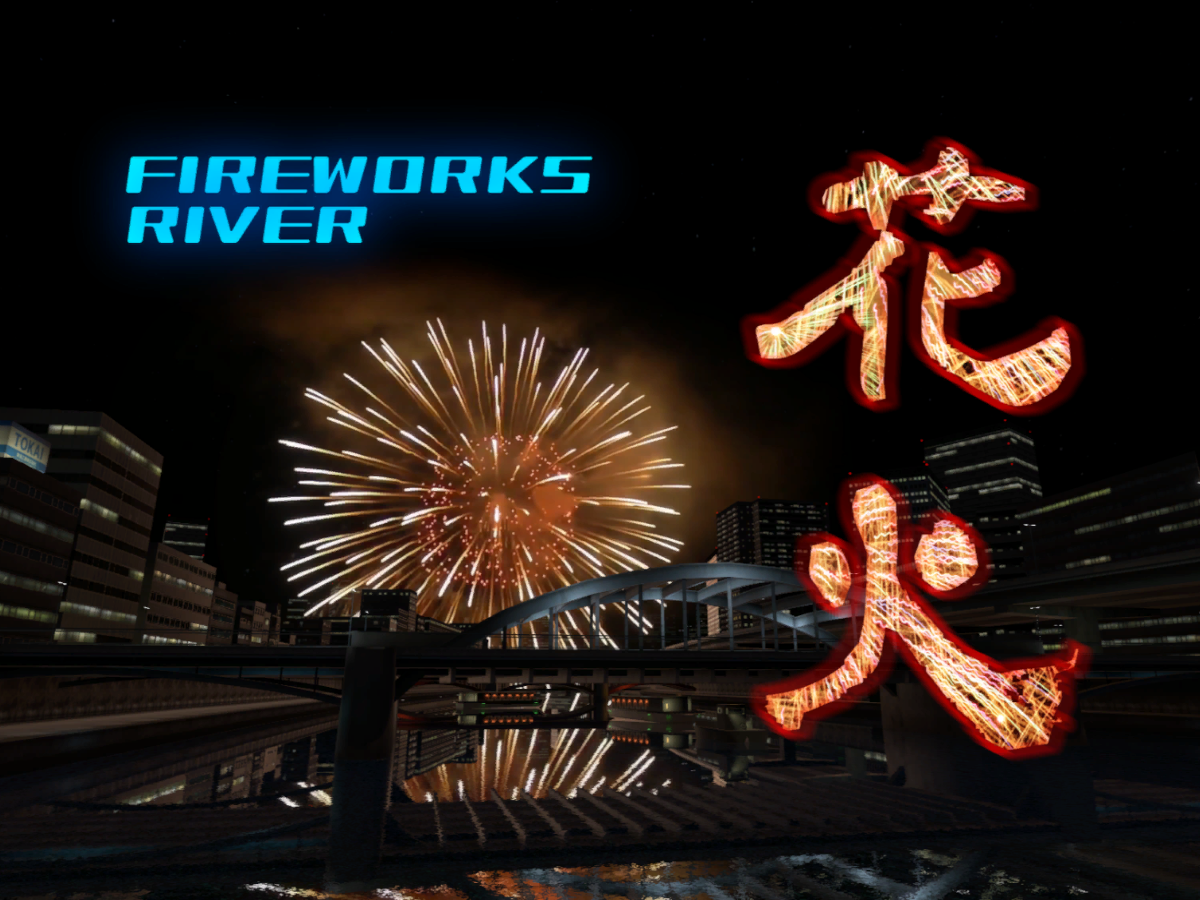 HANABI~Fireworks river~1․3