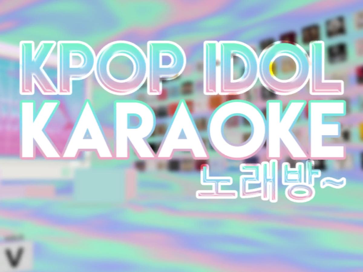 KPop IDOL Karaoke