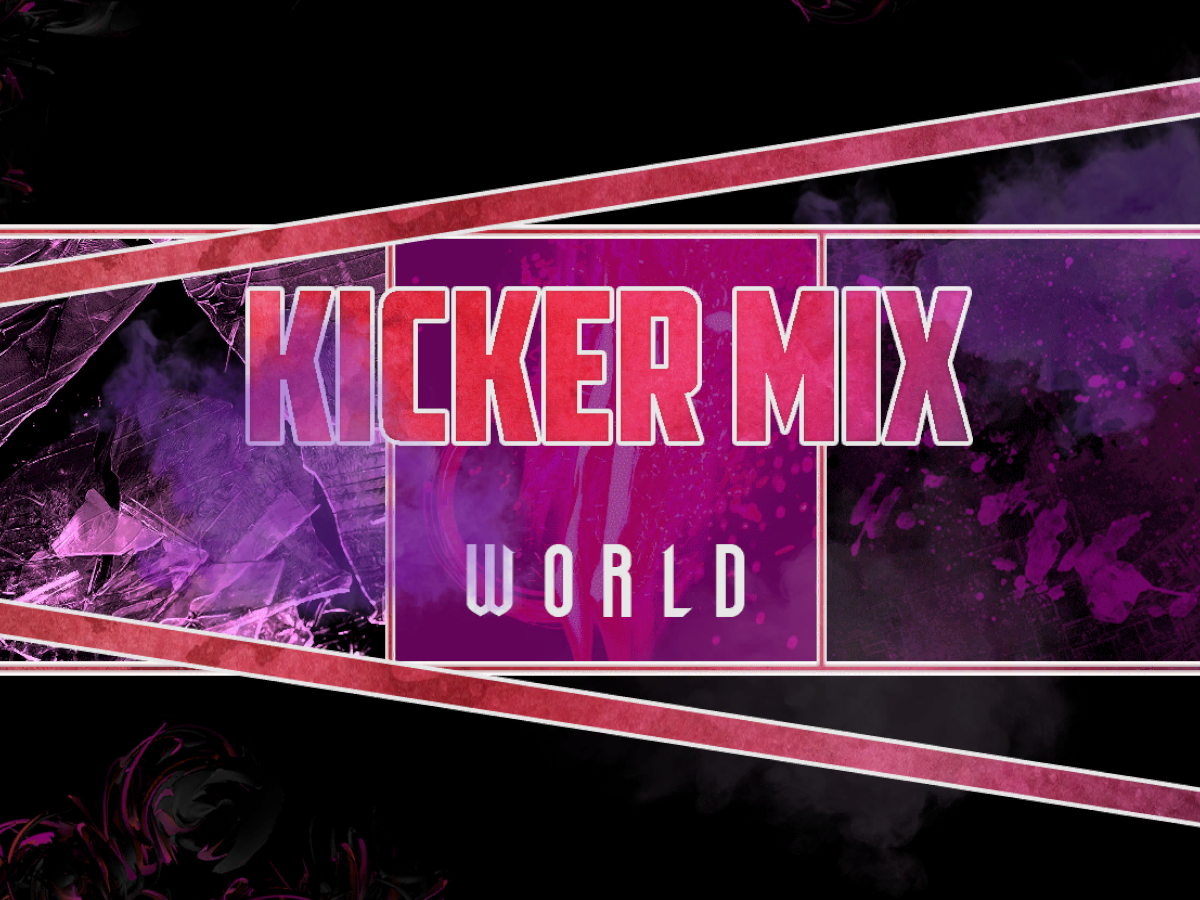 KickerMix's World