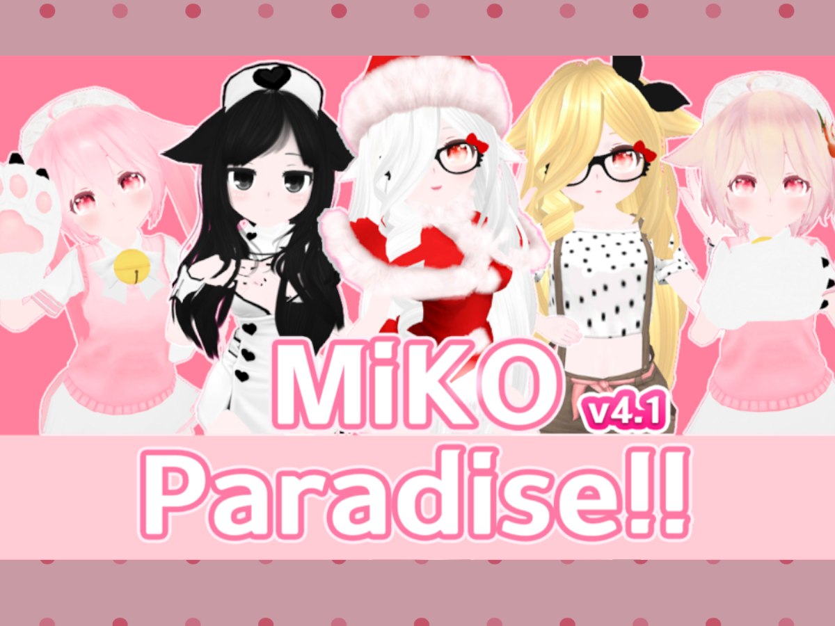 Miko Paradise‼‼ & Avatar's