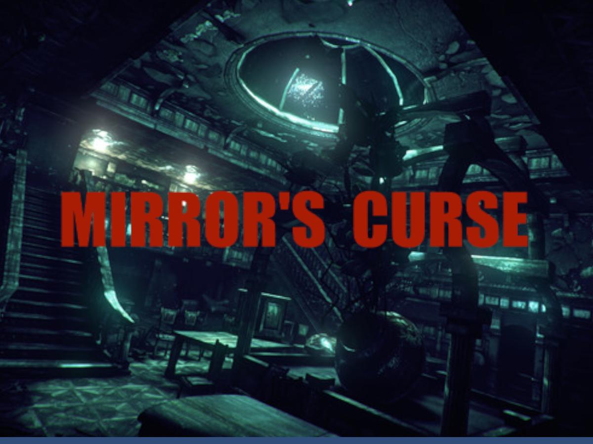 Mirror's Curse
