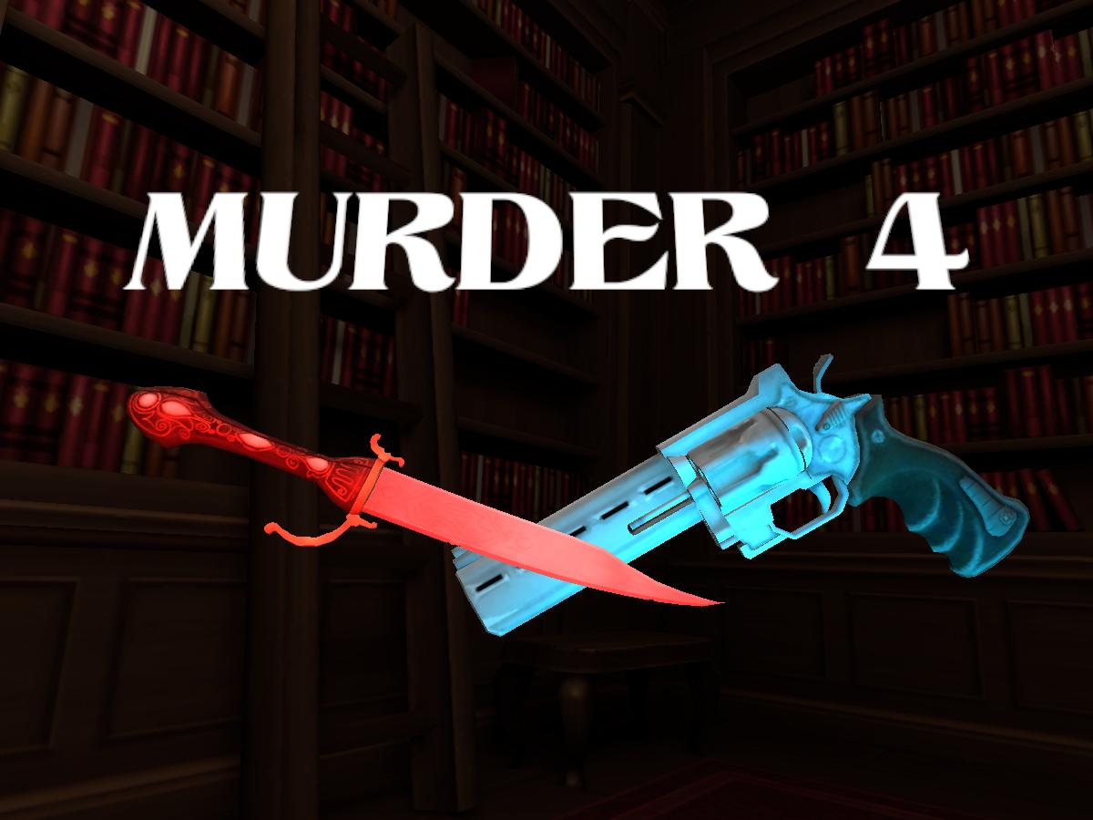 Murder 4