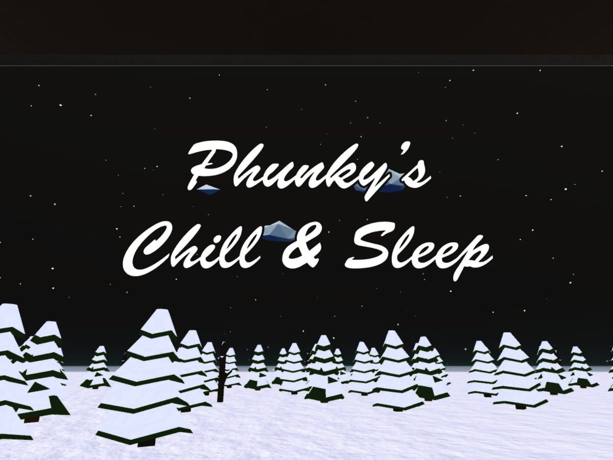 Phunky's Chill & Sleep