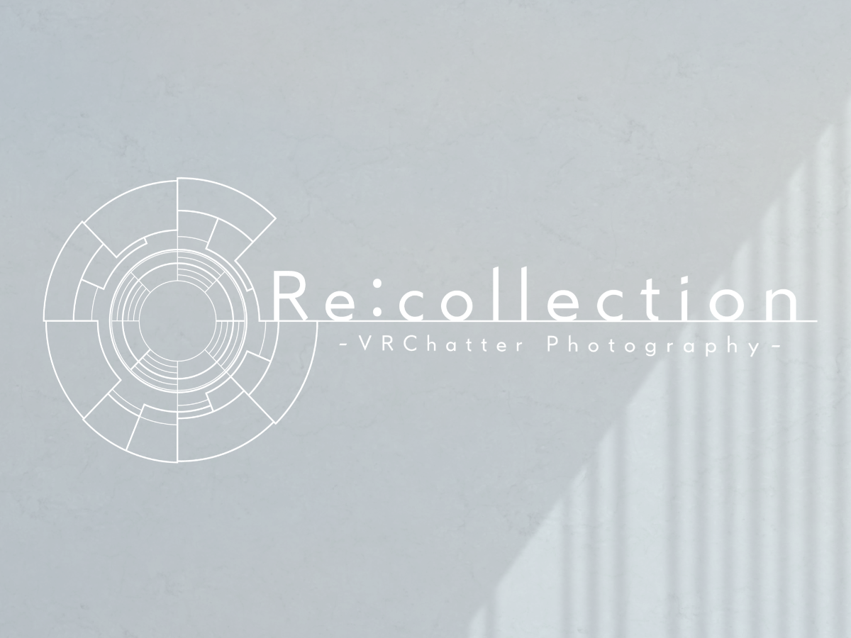Re˸collection - リコレクション -