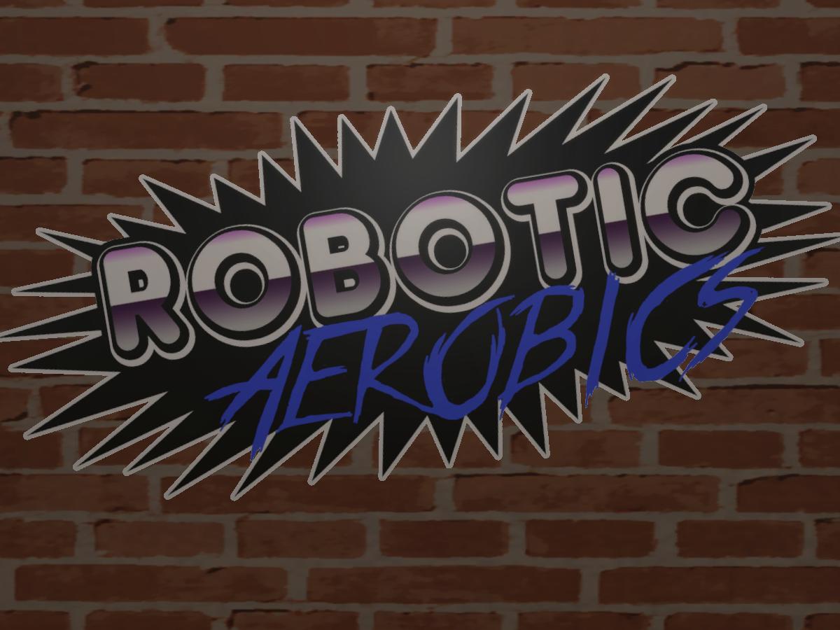 Robotic Aerobics Studio