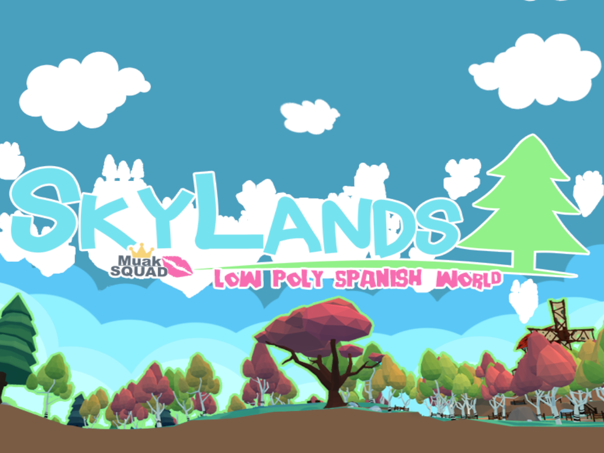 Spanish -- SKYLANDS [Muak-Squad]