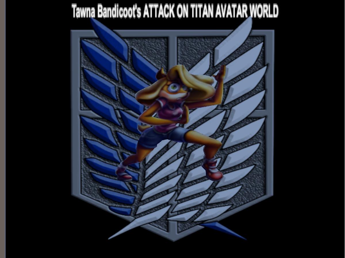 TAWNA BANDICOOT'S ATTACK ON TITAN WORLD