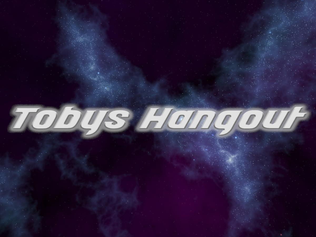 Toby's Hangout