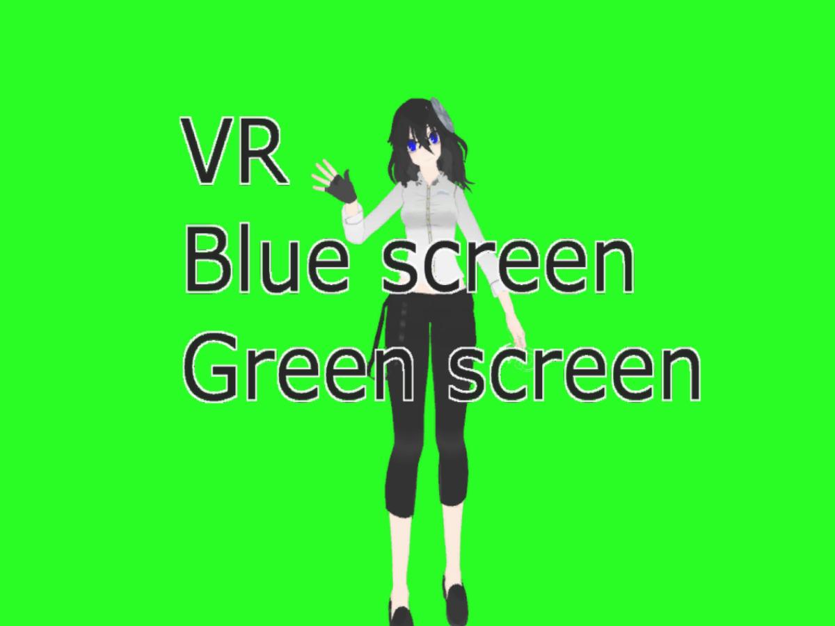 VR Blue|Green Screen