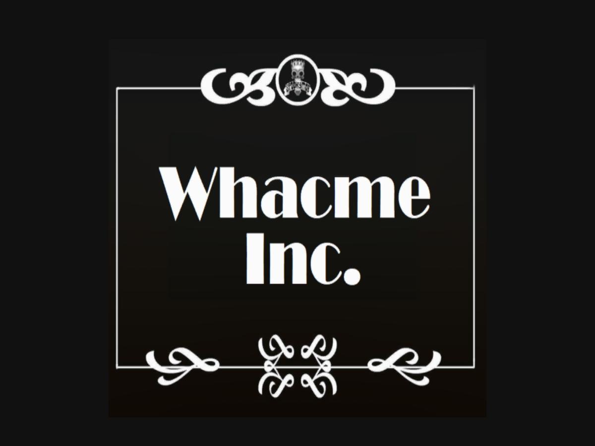 Whacme Inc․