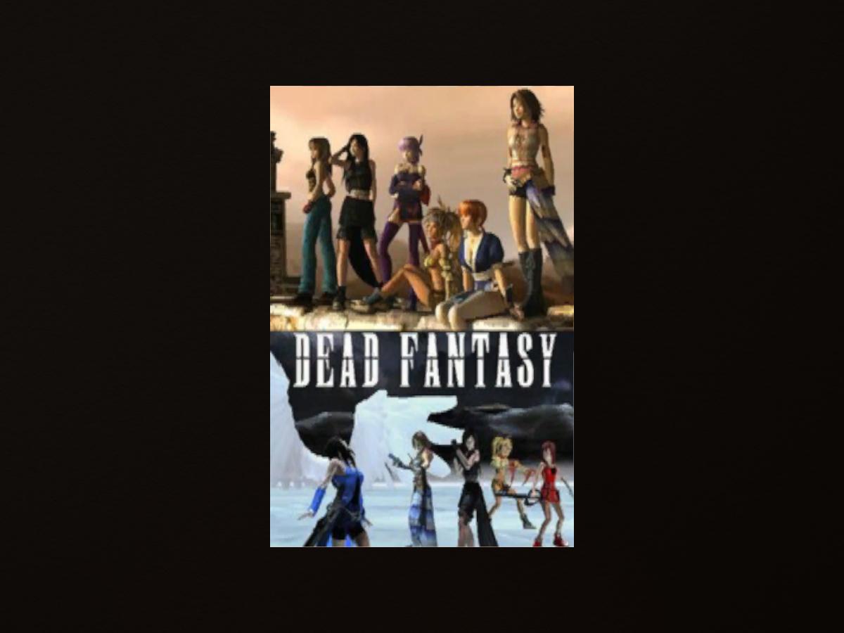 Lag-Free Theater 〈Dead Fantasy〉