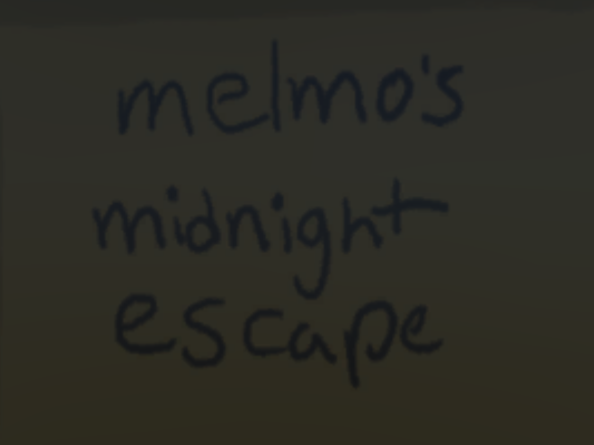 melmo's midnight escape