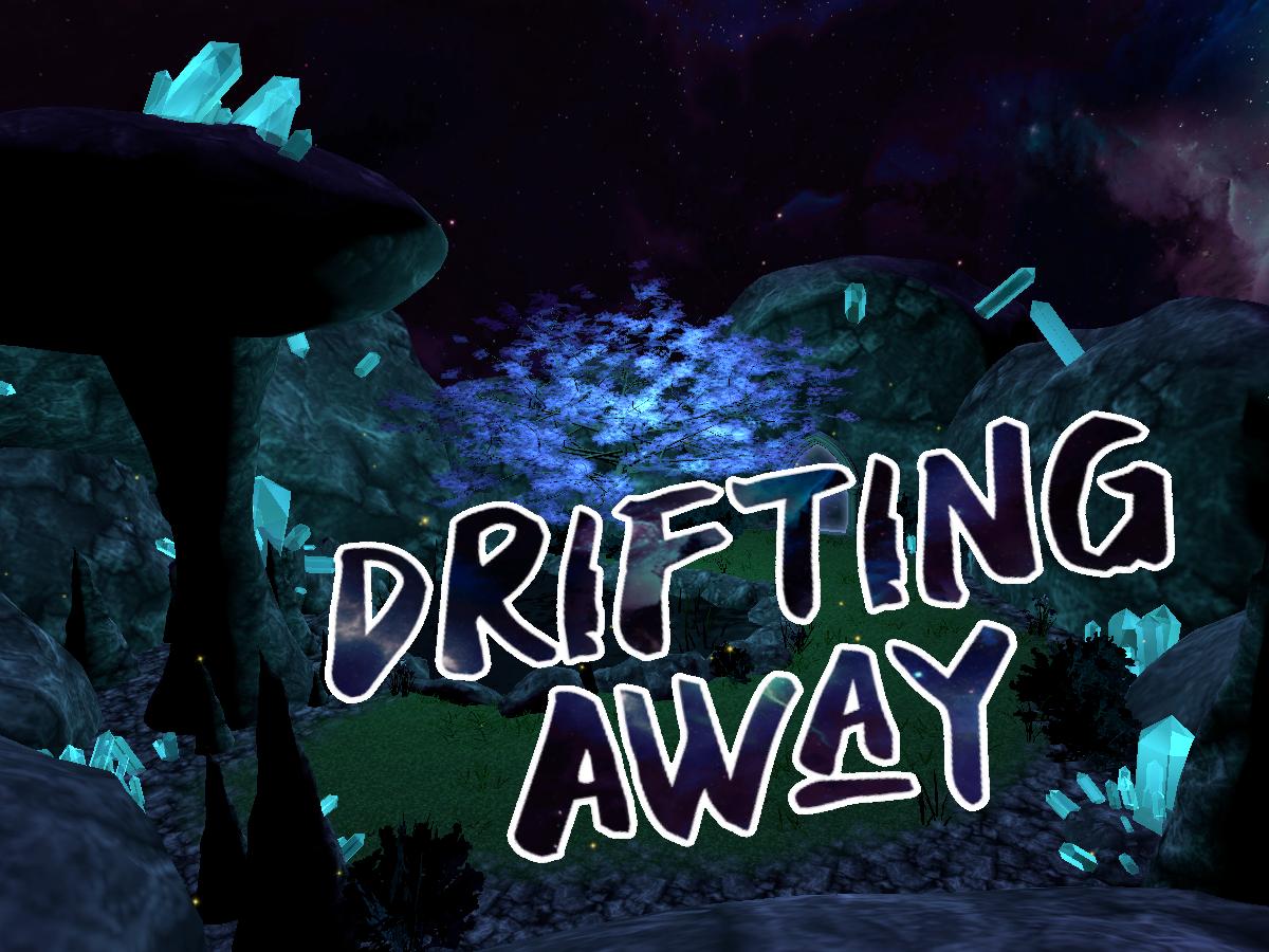 Drifting Away