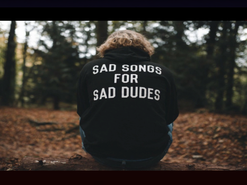 Sad Songs for Sad Dudes