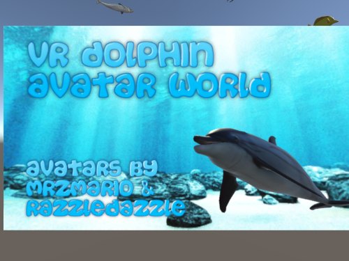VR Dolphin's Avatar World