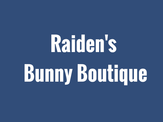 Raiden's Bunny Boutique