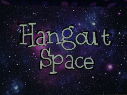 Hangout Space