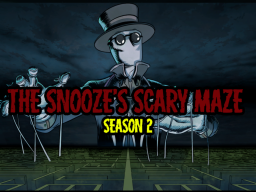 The Snooze's Scary Maze