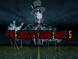 The Snooze's Scary Maze 5