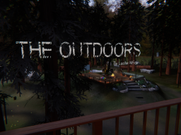 The Outdoors