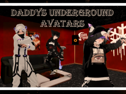 Daddy's Underground Avatars