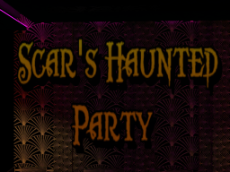 Scar's Haunted Party