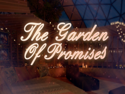 The Garden Of Promises