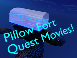 Pillow Fort - Quest Movie World