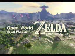 The Legend of Zelda˸ Breath of the Wild - Great Plateau