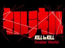 Kill la Kill [Avatar World] [BETA]