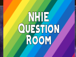 NHIE Question Room