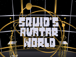 Squid's Avatar World