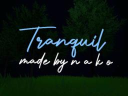 Tranquil