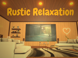 Rustic Relaxation
