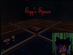 Egg's Space