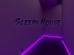 Sleepy House