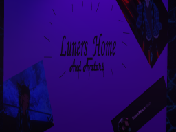 Luners Home and Avatars