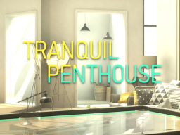 Tranquil Penthouse