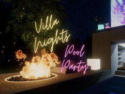 Villa Nights Pool Partyǃ