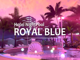 ROYALBLUE [ Night Pool ]